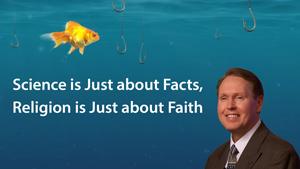 Science vs Religion: Is Religion Just Faith?