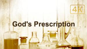 God's Prescription vs Modern Medicine