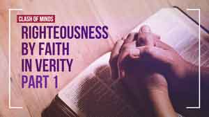 Why is Righteousness by Faith Essential for Salvation?