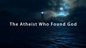 An Atheist Turned Christian