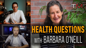 Barbara O'Neill Answers Top Health Questions